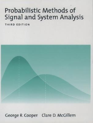 Probabilistic Methods of Signal and System Analysis (Oxford Series in Electrical and Computer Engineering)