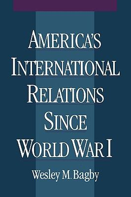 America's International Relations Since World War I