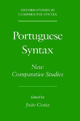 Portuguese Syntax New Comparative Studies