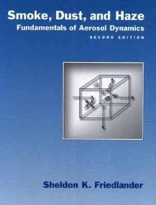 Smoke, Dust, and Haze Fundamentals of Aerosol Dynamics