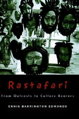 Rastafari From Outcasts to Culture Bearers
