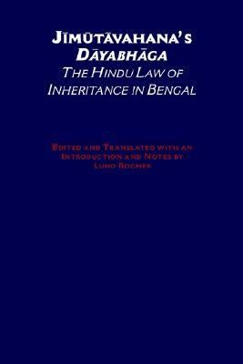 Jimutavahana's Dayabhaga The Hindu Law of Inheritance in Bengal