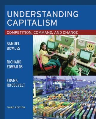 Understanding Capitalism Competition, Command, And Change