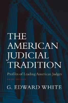 American Judicial Tradition Profiles of Leading American Judges