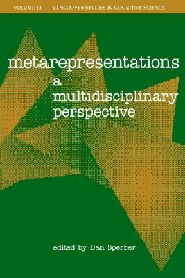 Metarepresentations A Multidisciplinary Perspective
