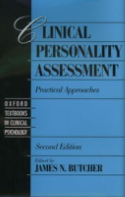 Clinical Personality Assessment Practical Approaches