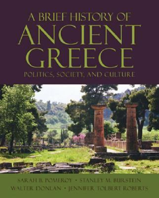 Brief History of Ancient Greece Politics, Society, and Culture