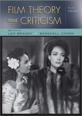 Film Theory and Criticism Introductory Readings