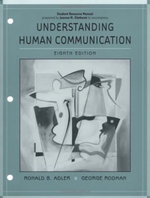 Understanding Human Communications: Student Resource Manual