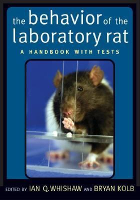 Behavior of the Laboratory Rat A Handbook With Tests