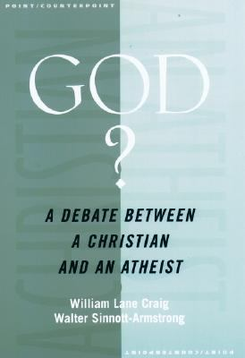 God? A Debate Between a Christian and an Atheist