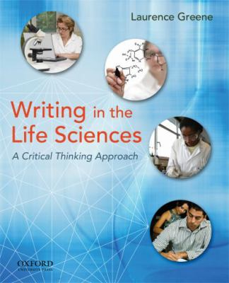 Writing in the Life Sciences: A Critical Thinking Approach