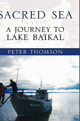 Blue Crescent A Journey to Lake Baikal and the Heart of Russia