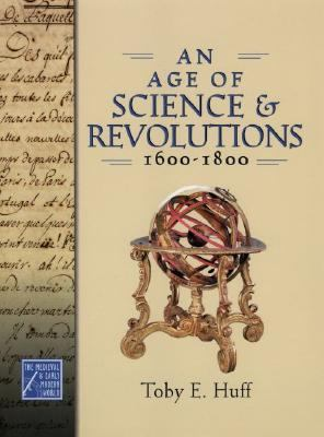 Age of Science and Revolutions, 1600-1800