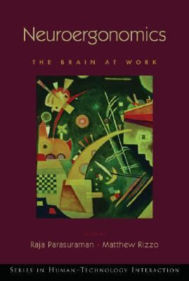 Neuroergonomics The Brain at Work