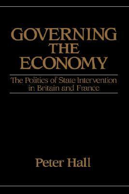 Governing the Economy The Politics of State Intervention in Britain and France