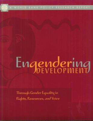 Engendering Development Through Gender Equality in Rights, Resources, and Voice