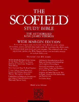 The Old Scofield Study Bible, KJV, Wide Margin Edition: King James Version