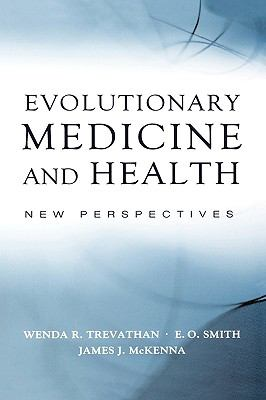 Evolutionary Medicine and Health