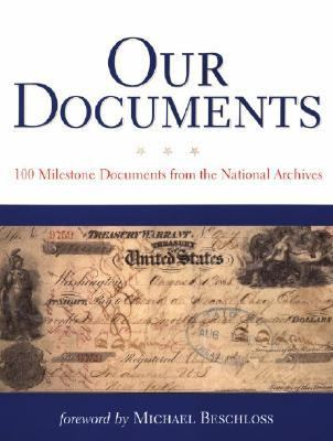 Our Documents: 100 Milestone Documents from the National Archives