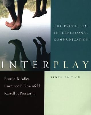 Interplay The Process of Interpersonal Communication