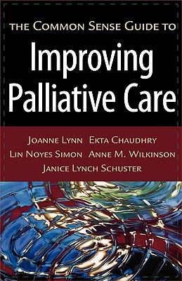 Common Sense Guide to Improving Palliative Care