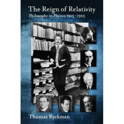 Reign of Relativity: Philosophy in Physics 1915-1925