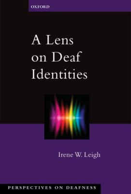 A Lens on Deaf Identities