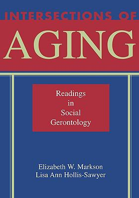 Intersections of Aging Readings in Social Gerontology