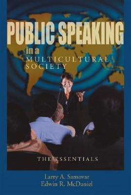 Public Speaking in a Multicultural Society The Essentials