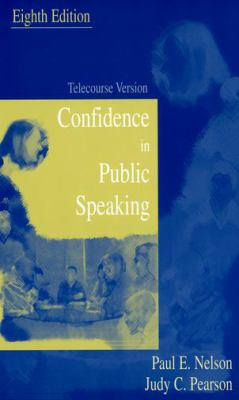Confidence in Public Speaking Telecourse Version