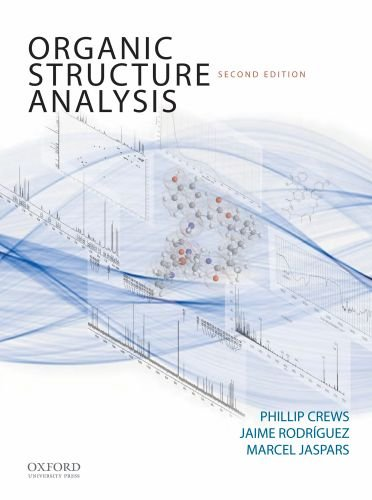 Organic Structure Analysis (Topics in Organic Chemistry)