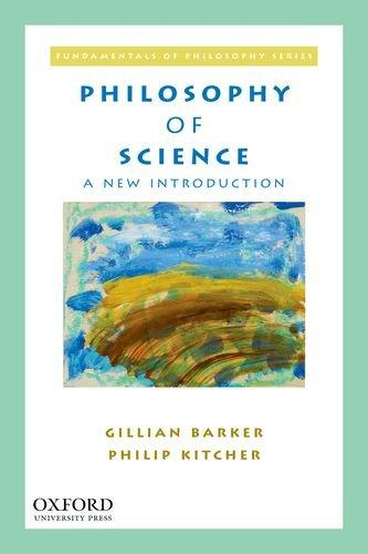 Philosophy of Science: A New Introduction (Fundamentals of Philosophy)