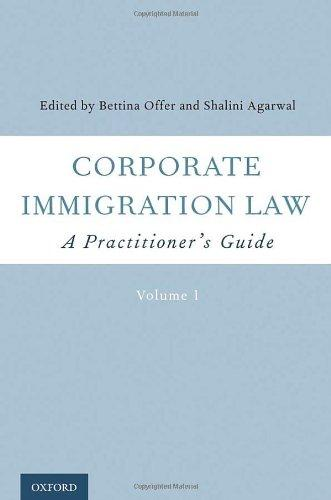 Corporate Immigration Law: A Practitioner's Guide