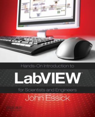 Hands on Introduction to Labview for Scientists and Engineers