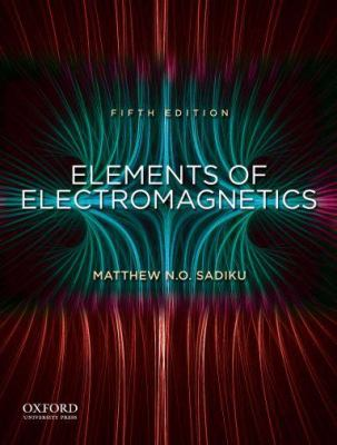 Elements of Electromagnetics (Oxf Ser Elec)
