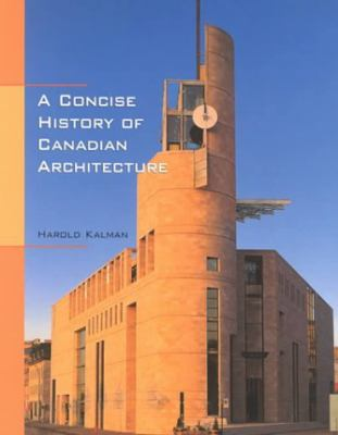 Concise History of Canadian Architecture