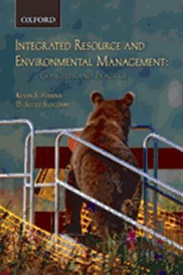 Resource and Environmental Management Fostering Integration in Concept and Practice