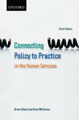 Connecting Policy to Practice in the Human Services