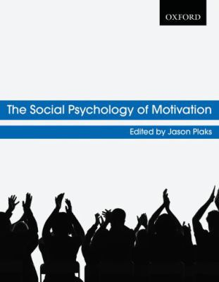 Social Psychology of Motivation
