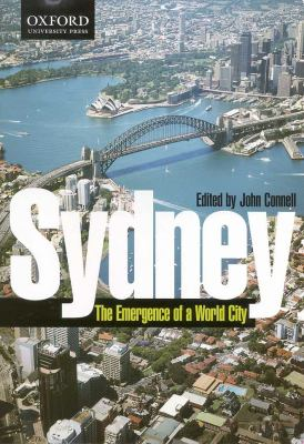 Sydney The Emergence of a World City