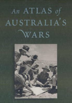 Atlas of Australia's Wars