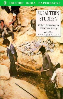 Subaltern Studies Writings on South Asian History and Society