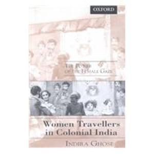 Women Travellers in Colonial India