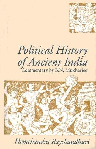 Political History of Ancient India: From the Accession of Parikshit to the Extinction of the Gupta Dynasty