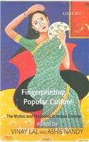 Fingerprinting Popular Culture: The Mythic and the Iconic in Indian Cinema