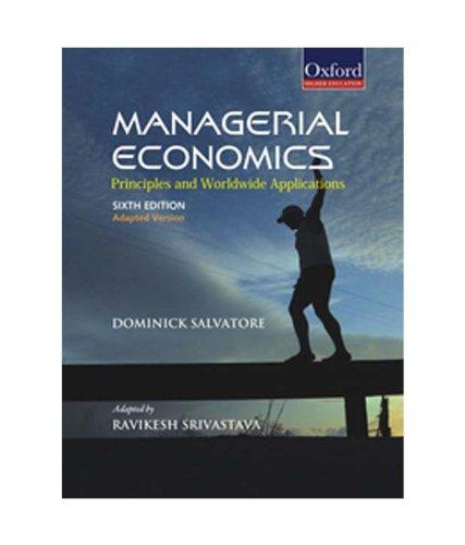Managerial Economics: Principles and Worldwide Applications