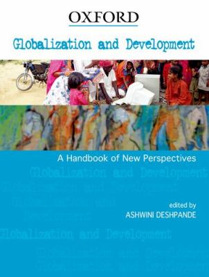 Globalization and Development: A Handbook of New Perspectives