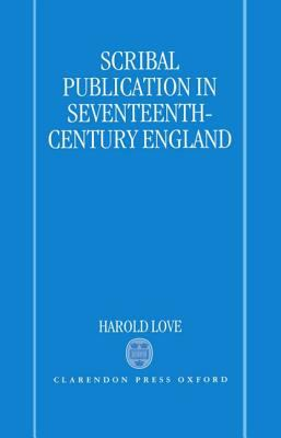 Scribal Publication in Seventeenth-Century England