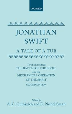 A Tale of a Tub, The Battle of the Books and The Mechanical Operation of the Spirit - Jonathan Swift - Hardcover